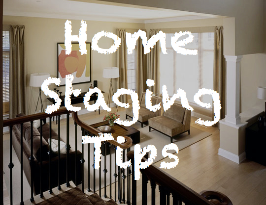 Tips for Selling Staging your home to sell A few changes may decrease time on the market and increase sales price