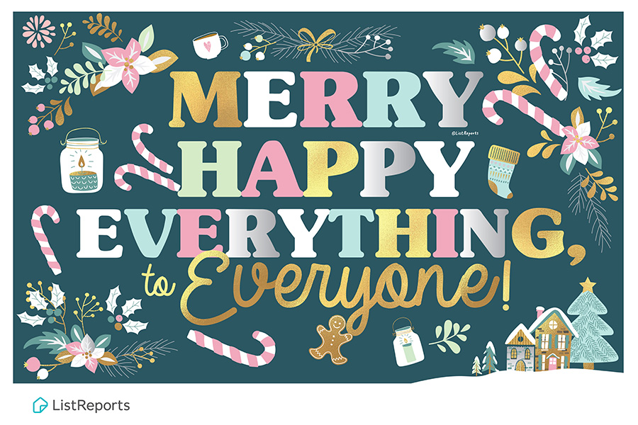 Merry Happy Everything!
